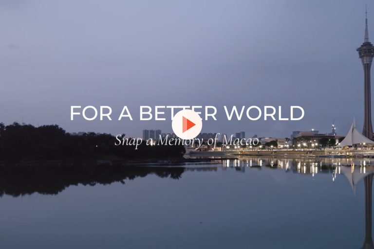For a better world: Snap a memory of Macao